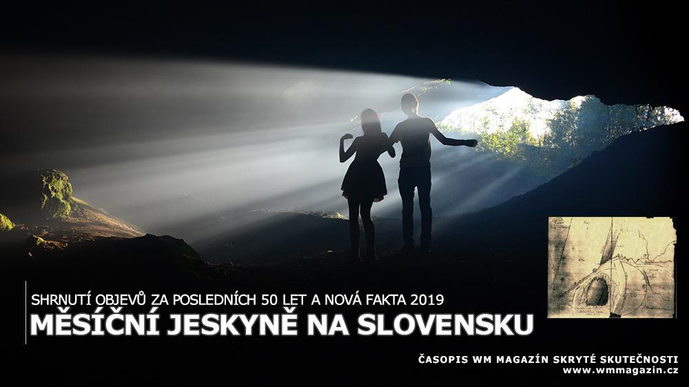 Měsíční jeskyně na Slovensku